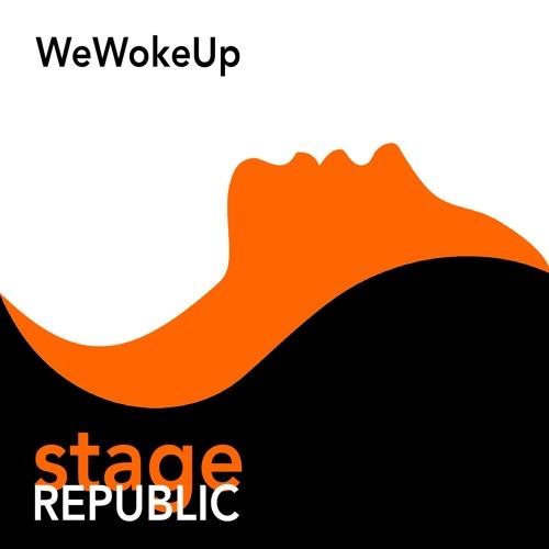 """Stage Republic Unveils New Single """"We Woke Up"""""""