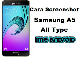 Cara screen capture hp samsung A5 2017