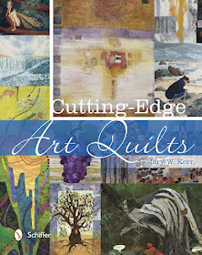 Cutting Edge Art Quilts by Mary Kerr