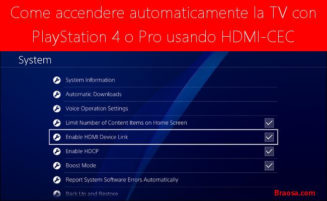 Come accendere automaticamente la TV con PS4 o Pro Utilizzando HDMI-CEC