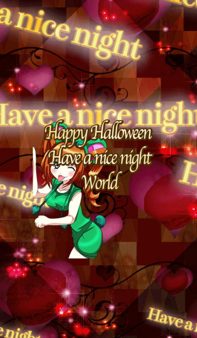 Lovely Halloween Have a nice night World