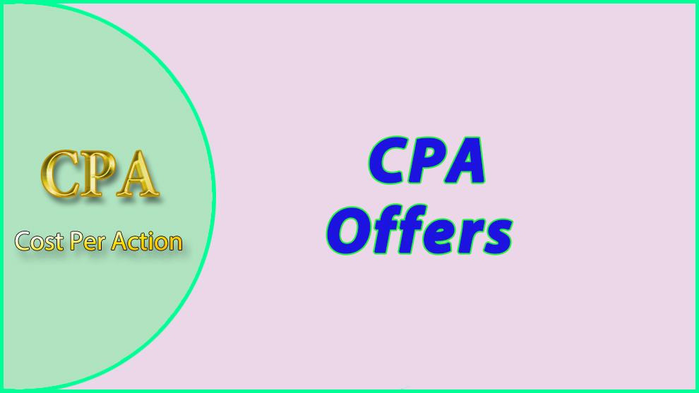 ماهي عروض CPA وما هي انواعها ؟