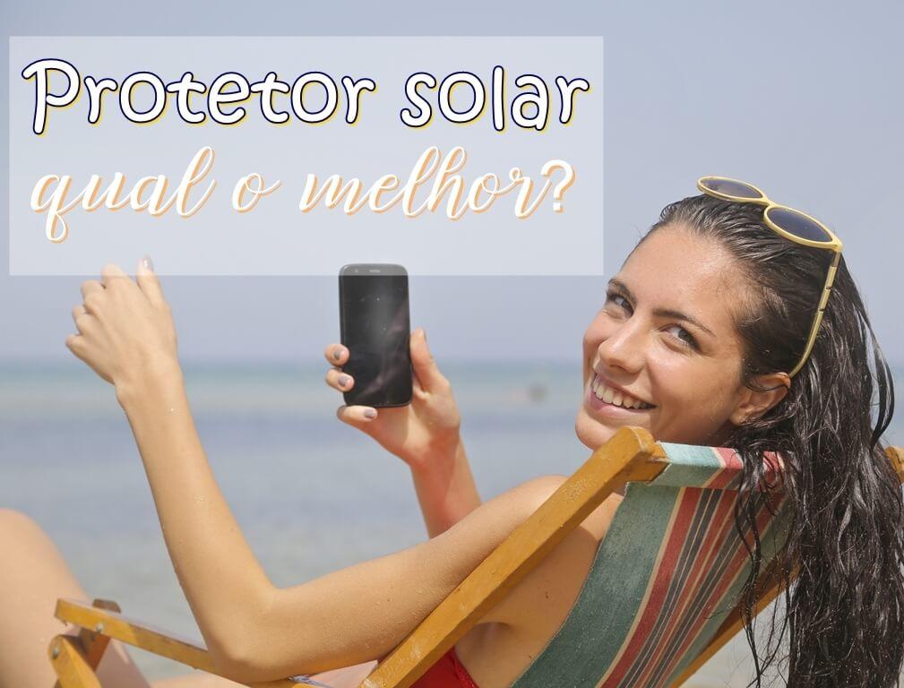 Qual o melhor protetor solar facial?