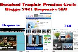 Download Template Premium Gratis Blogger 2021 Responsive SEO