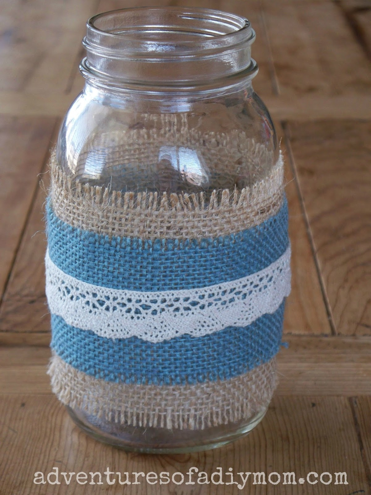 How To Make Burlap And Lace Mason Jars Adventures Of A