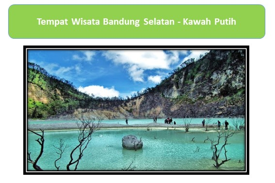 Tempat Wisata Bandung Selatan Kawah Putih