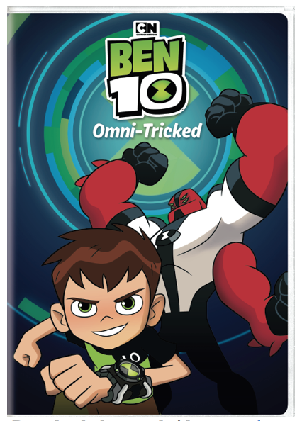 Inspired by Savannah: Cartoon Network's BEN 10 OMNI-TRICKED