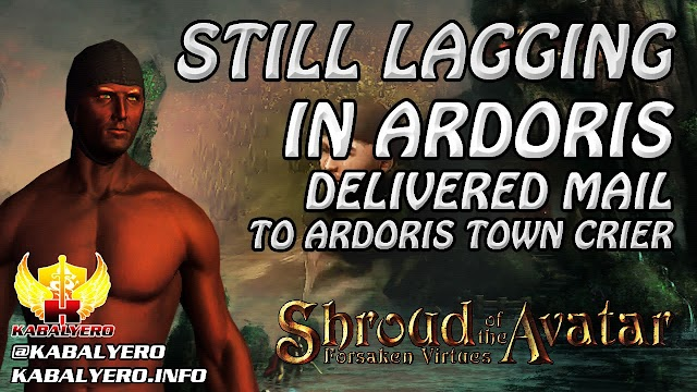 Still Lagging In Ardoris, Delivered Mail To Ardoris Town Crier ★ Shroud of the Avatar Gameplay 2016