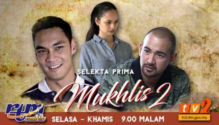 Tonton Full Episod Drama Mukhlis 2 ( Selekta Prima TV2)