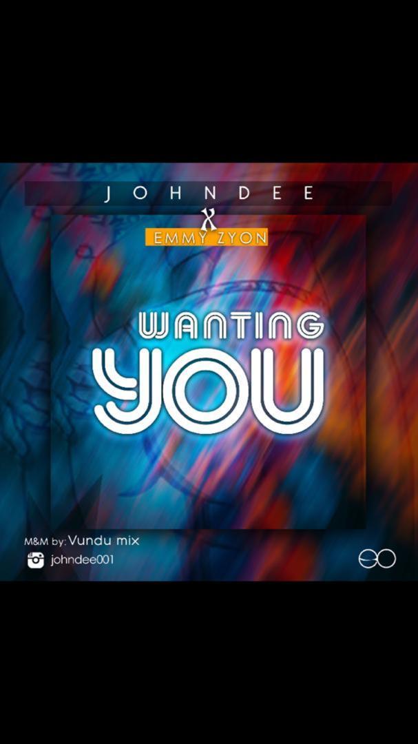 John Dee ft Emmy Zyon - Wanting You