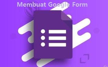 Cara Mudah Membuat Google Form Melalui Laptop dan Ponsel (HP)
