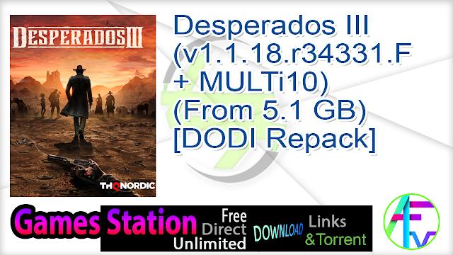 Desperados III (v1.1.18.r34331.F + MULTi10) (From 5.1 GB) – [DODI Repack]