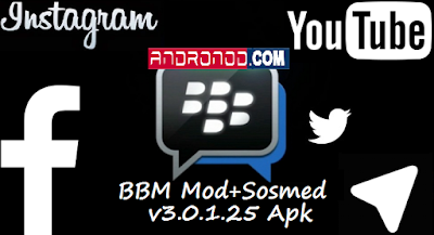 BBM Mod Plus Sosmed 8 in 1 v3.0.1.25 Final Apk New Features