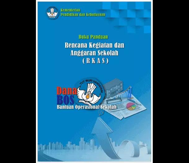 Buku Panduan Aplikasi RKAS (Rencana Kegiatan dan Anggaran Sekolah)