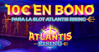 Paston promo Slot Atlantis Rising hasta 30-5-2021