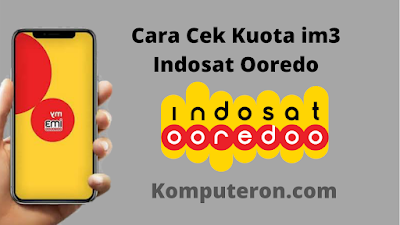 Cara Cek Kuota IM3 Indosat Ooredo