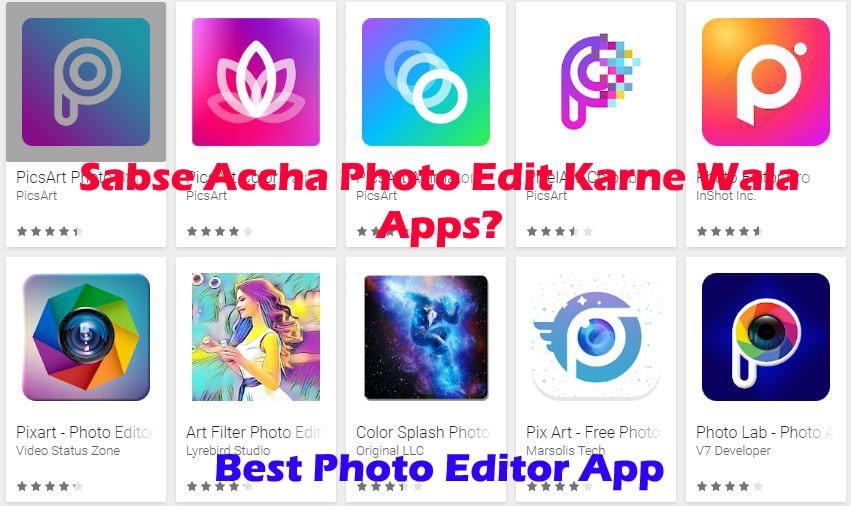 Sabse Accha Photo Edit Karne Wala Apps - TechJankari - Tech