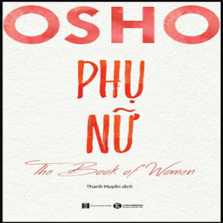 Osho Phụ Nữ - The Book Of Women ebook PDF-EPUB-AWZ3-PRC-MOBI