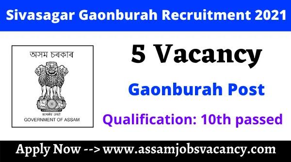 Sivasagar Gaonburah Recruitment 2021 – 5 Vacancy Available