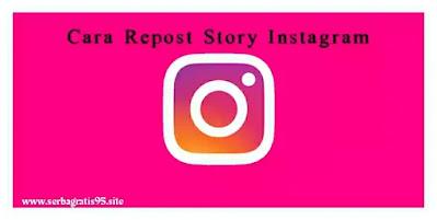 Cara Repost Story Instagram
