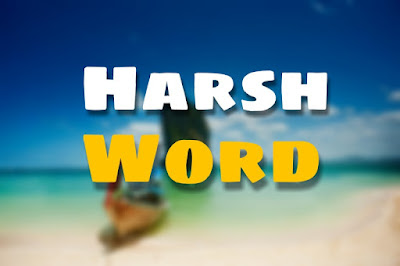 7. Harsh Word ( Inspiring Stories )