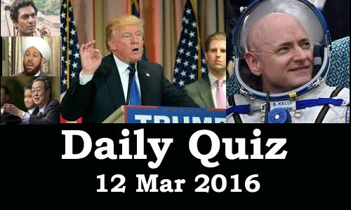 Daily Current Affairs Quiz - 12 Mar 2016