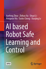 AI based Robot Safe Learning and Control