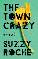 book cover of The Town Crazy by Suzzy Roche