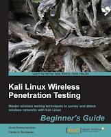Kali Linux: Wireless Penetration Testing Beginner's Guide
