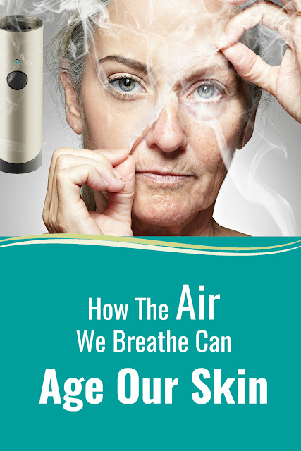 How The Air We Breathe Can Age Our Skin by Top Beauty Blogger Barbies Beauty Bits