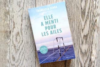 Lundi Librairie : Elle a menti pour les ailes - Francesca Serra