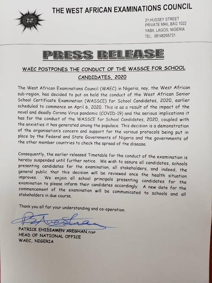 Press Release: WAEC suspense the 2020 exams in Nigeria till further notice.