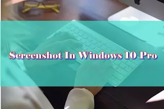 10 LESSONS THAT TEACH YOU ALL YOU NEED TO KNOW ABOUT! HOW TO TAKE A SCREENSHOT IN WINDOWS 10 PRO