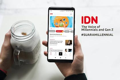 IDN App, Platform Berita Terlengkap untuk Millenial dan Gen Z