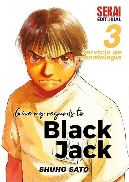 Give my regards to Black Jack #3 será lanzado este 1 de septiembre por Sekai Editorial.