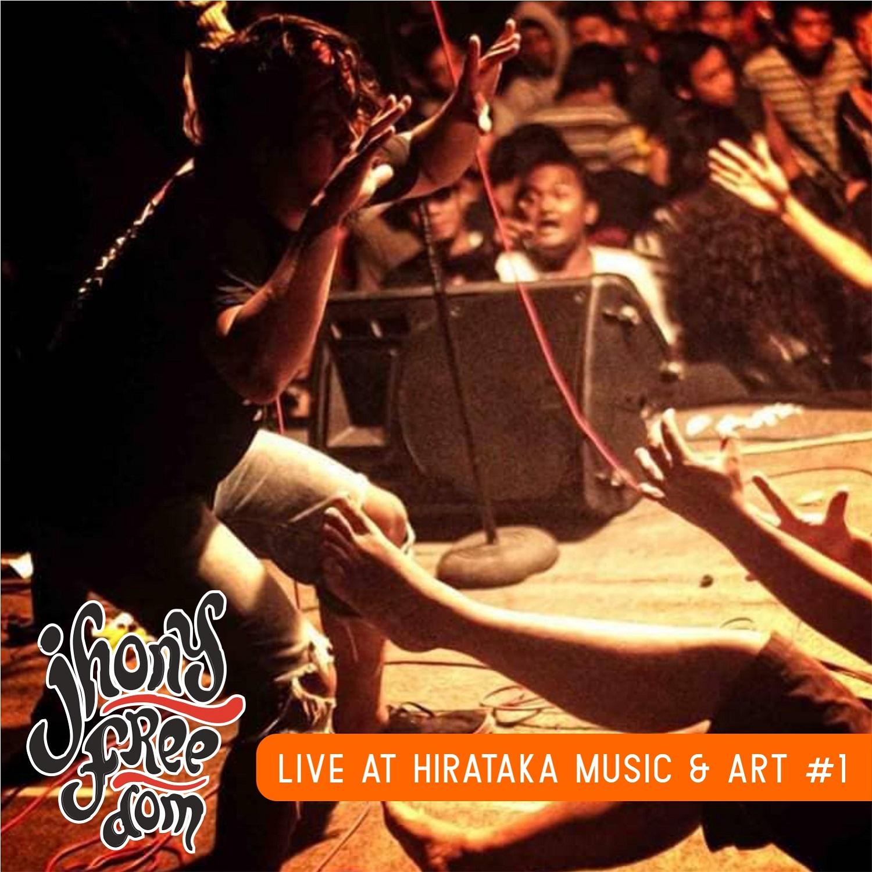Jhony Freedom - Live at Hirataka Music & Art #1