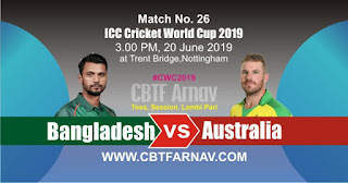 26th Match Bangladesh vs Australia World Cup 2019 Today Match Prediction