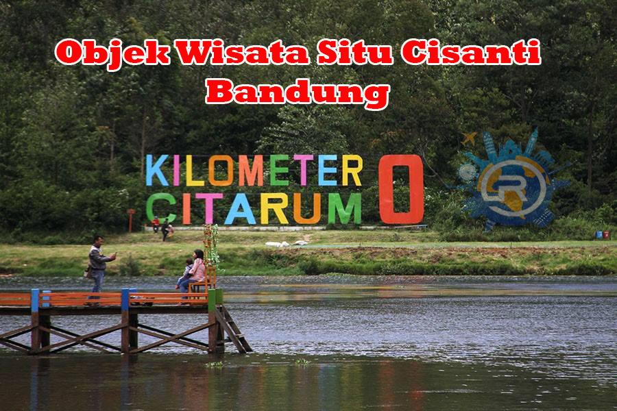 Wisata Hulu Sungai Citarum Situ Cisanti Gunung Wayang