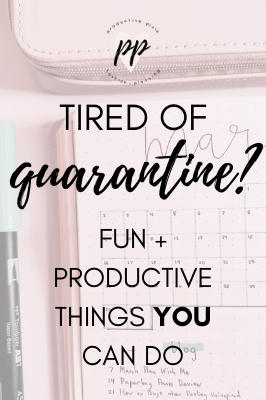 Fun + Productive Things to do While at Home