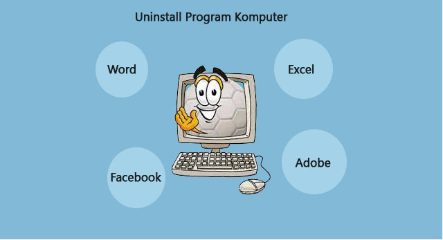 Cara Uninstall Program di Komputer