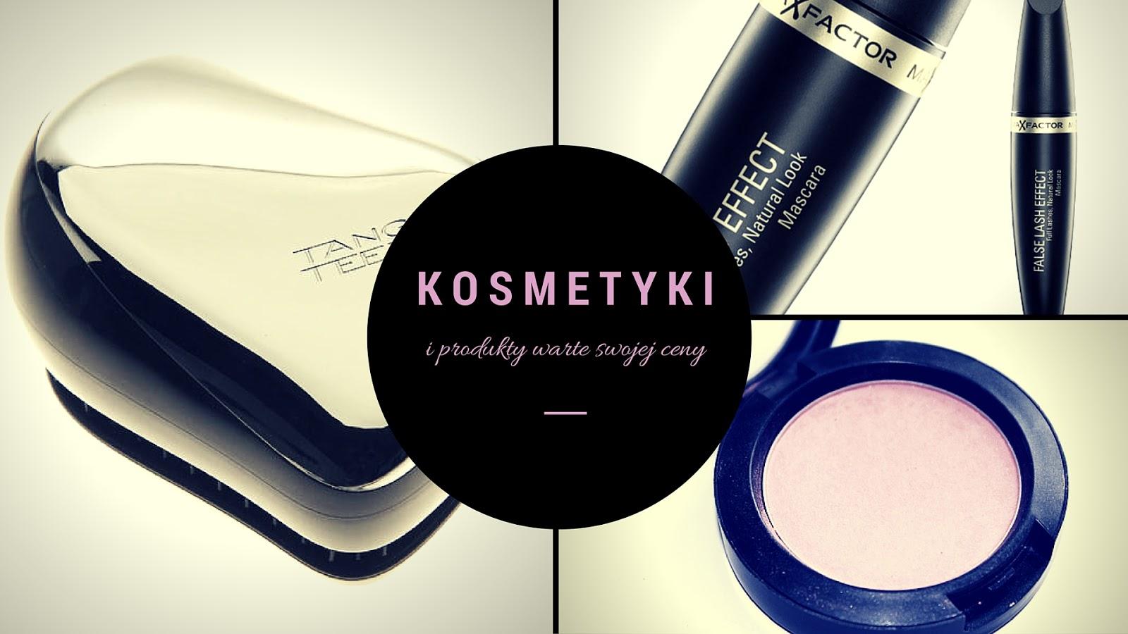 Kosmetyki i produkty warte swojej ceny