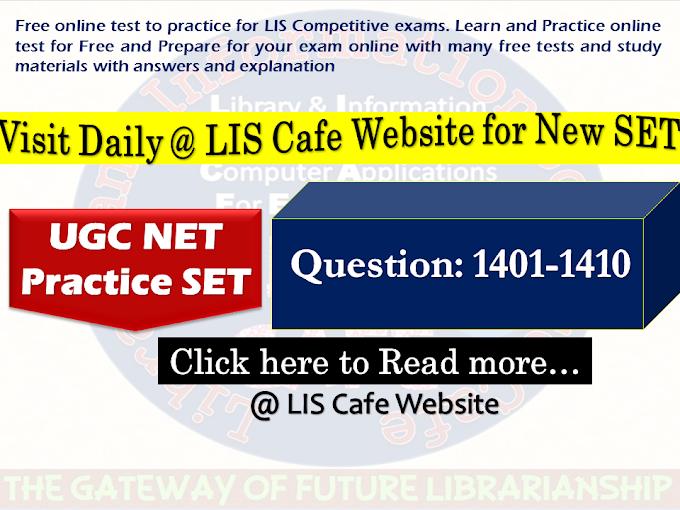 UGC NET Practice SET-Question 1401-1410-Visit Everyday @ 9 AM