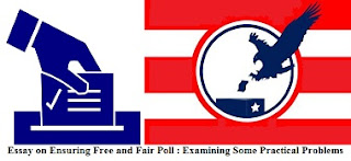 Essay on Ensuring Free and Fair Poll