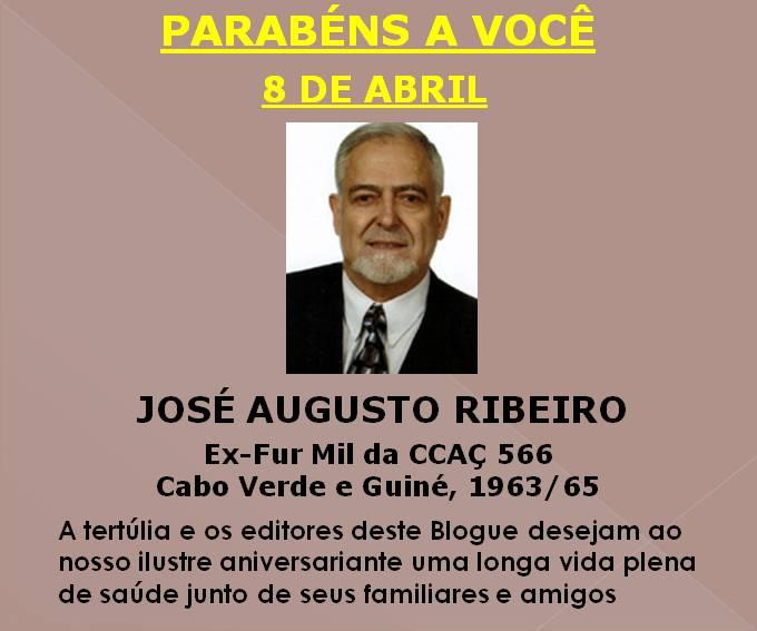 ee2607bc1580 Guiné 63/74 - P11357: Parabéns a você (559): José Augusto Ribeiro, ex-Fur  Mil da CCAÇ 566 (Cabo Verde e Guiné, 1963/65)