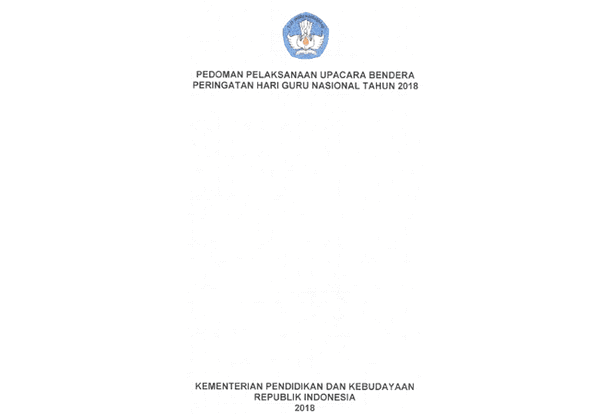 Pedoman Upacara Peringatan Hari Guru Nasional 2018