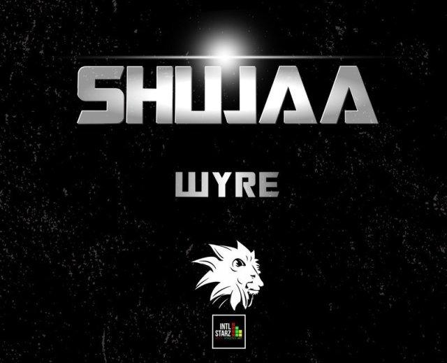 Wyre - Shujaa
