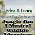 Listen and Learn Nature Fun Facts with Jungle Jim A Musical Wildlife Adventure