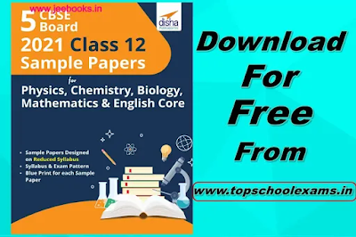 Disha 5 CBSE Board 2021 Class 12 Sample Papers for Physics, Chemistry, Biology, Mathematics & English Core PDF Download