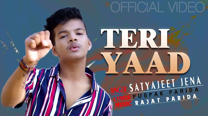 Teri Yaad Song Lyrics - Satyajeet Jena