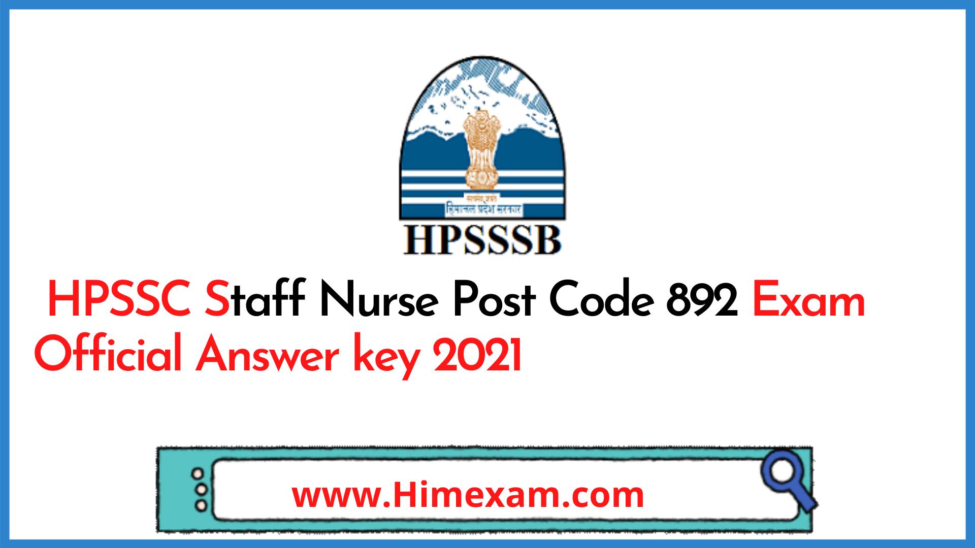 HPSSC Staff Nurse Post Code 892 Exam Official Answer key 2021